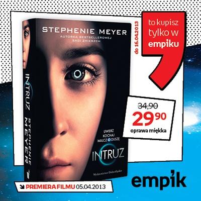 """Lada dzień do kin wchodzi """"Intruz"""", a tylko u nas książka Stephenie Meyer, na której podstawie powstał scenariusz!"""