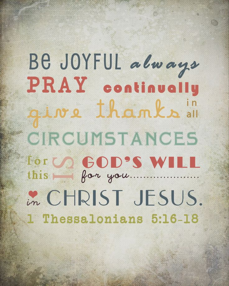 Bible Verse Wall Art - Be Joyful Always Pray Continually Give Thanks in All Circumstances - 8x10 Gift Print. $15.00, via Etsy.