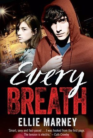 Every Breath | Ellie Marney