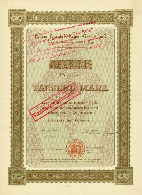 HWPH AG - Historische Wertpapiere - Kalker Brauerei-AG vormals Jos. Bardenheuer Köln-Kalk, 07.12.1921, Aktie über 1.000 Mark, später auf 400 und 200 RM umgestempelt