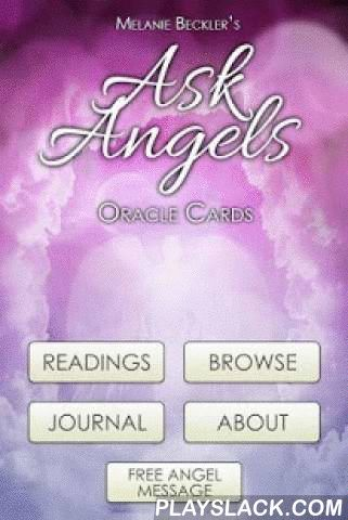 Ask Angels Oracle Cards  Android App - playslack.com , By Melanie Beckler.The angel messages found within the Ask Angels Oracle App will help you to lift in love to connect with the guidance, healing, and wisdom of the angels. When you choose a card, notice the thoughts or feelings you have in response to the angel card you draw, and while you are reading the card description.The Ask Angels Oracle cards are based on the angel messages channeled by Melanie Beckler, and carry with them the…