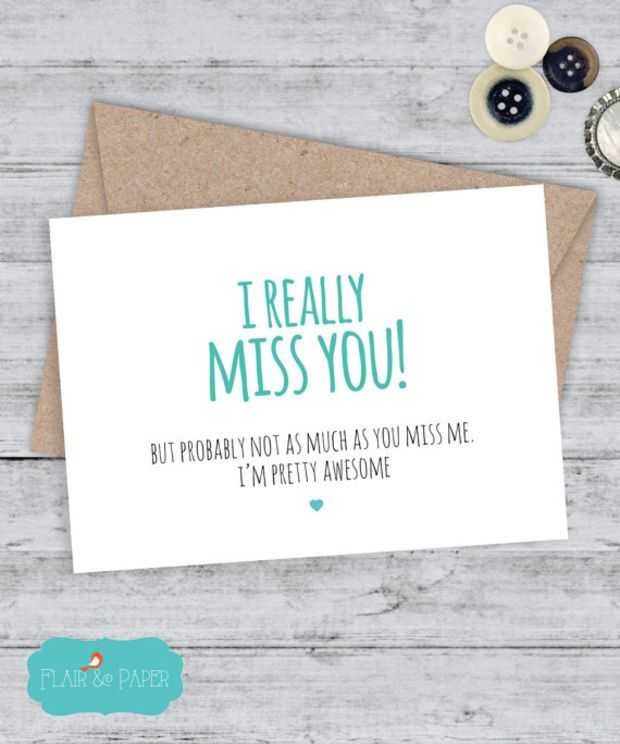 I miss you Card Boyfriend Card Funny Cards Funny I miss you card Snarky sassy greeting card Funny Cards - I really miss you ... I'm awesome