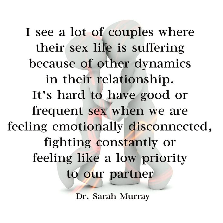 I see a lot of couples where their sex life is suffering because of other dynamics in their relationship. It's hard to have good or frequent sex when we are feeling emotionally disconnected, fighting constantly or feeling like a low priority to our partner. Quote of Dr. Sarah Murray, therapist at Conexus Counselling for FAhionMagazine.com | Conexus Counselling - Compassionately Improving Connections