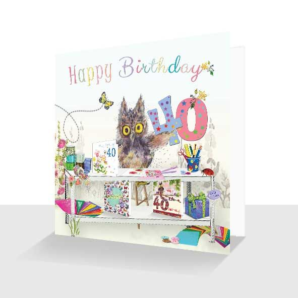 40th Birthday Card : Oakley Owl Card Making, Craft Lover Unique Greeting Cards Online, Buy Luxury Handmade Cards, Unusual Cute Birthday Cards and Quality Christmas Cards