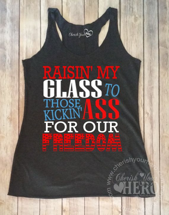 Raisin My Glass4th of July Tank Top or Tee by CherishYourHero