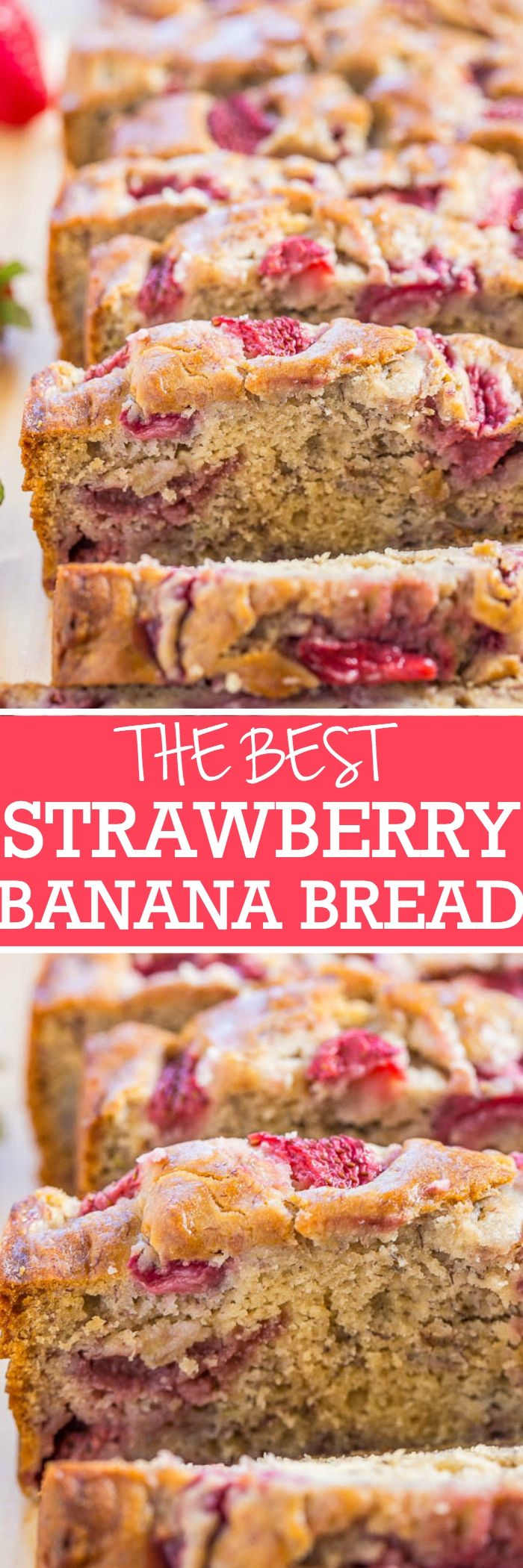 Strawberry & Banana Bread