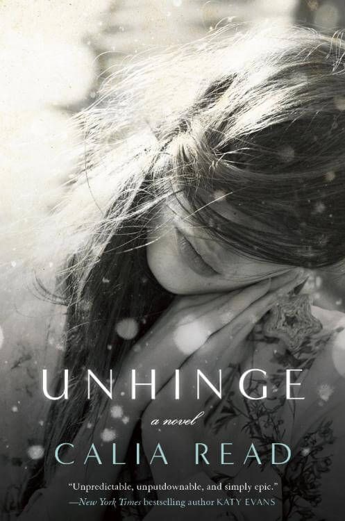 Download Ebook Unhinge (Calia Read) PDF, EPUB, MOBI