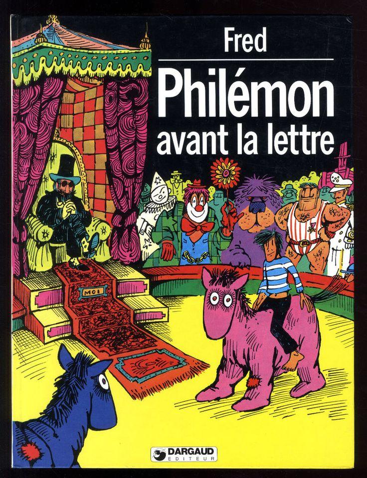 PHILEMON AVANT LA LETTRE signé + supp Le Petit FRED Illustré   FRED  DARGAUD  EO