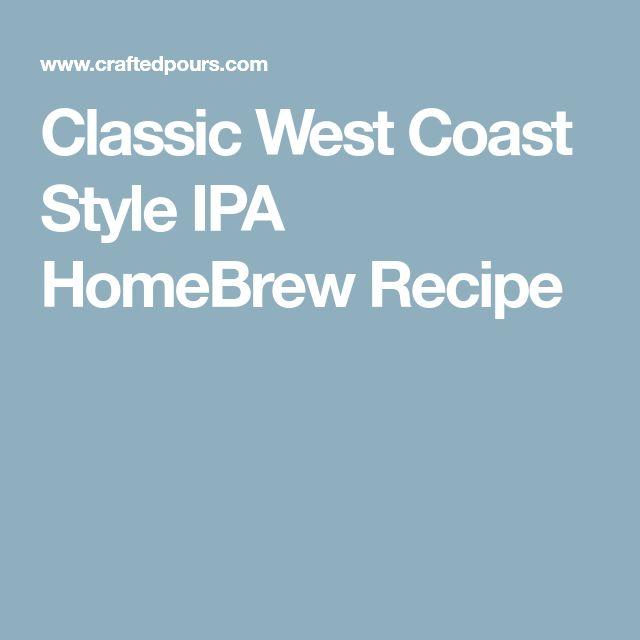 Classic West Coast Style IPA HomeBrew Recipe
