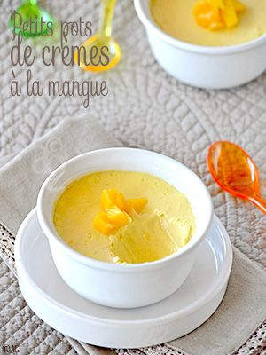 Petits pots de crèmes à la mangue