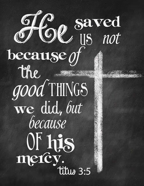 Thank you, God for always showing me that mercy.