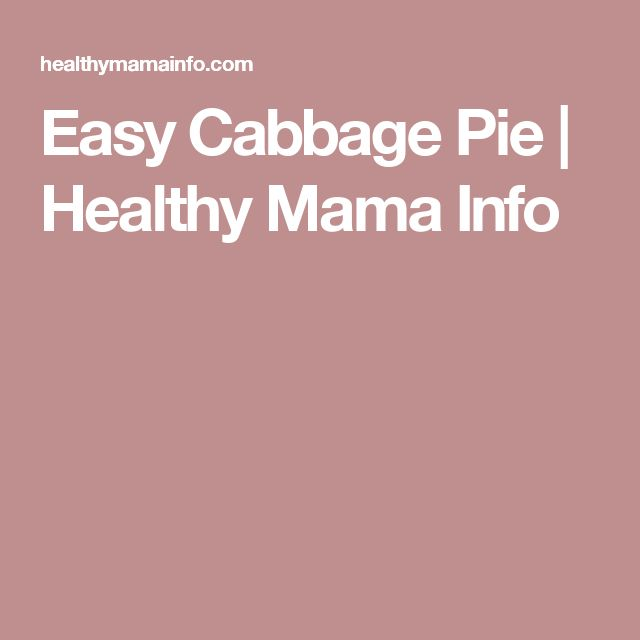 Easy Cabbage Pie | Healthy Mama Info