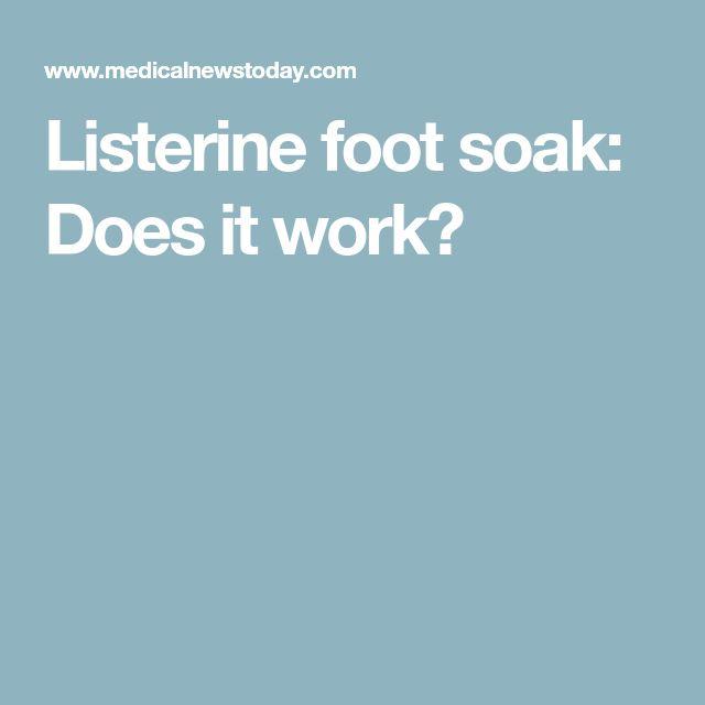 Listerine foot soak: Does it work?