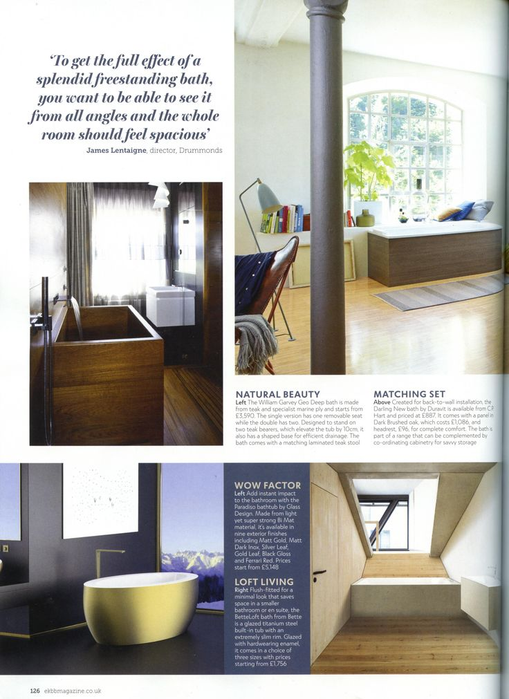 James Lentaigne from Drummonds gives some sound advise on finding the perfect bath for your bathroom. drummonds-uk.com Essential Kitchen Bathroom Bedroom March 2018