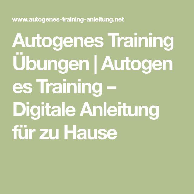 Autogenes Training Übungen|Autogenes Training – Digitale Anleitung für zu Hause