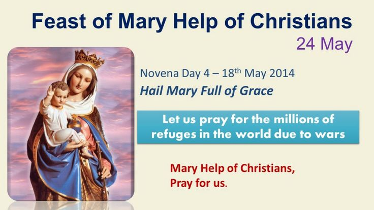 Novena in honour of Mary Help of Christians Day 4 – 18th May 2014