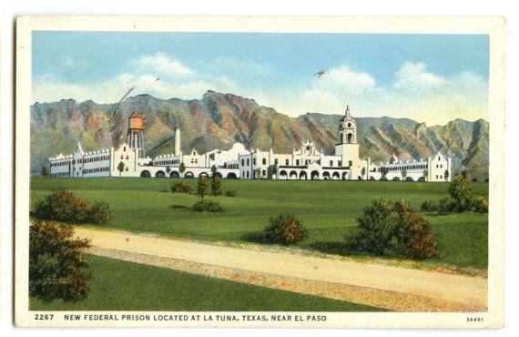 Prison at La Tuna TX Postcard  Federal Prison by DustyDiggerLise