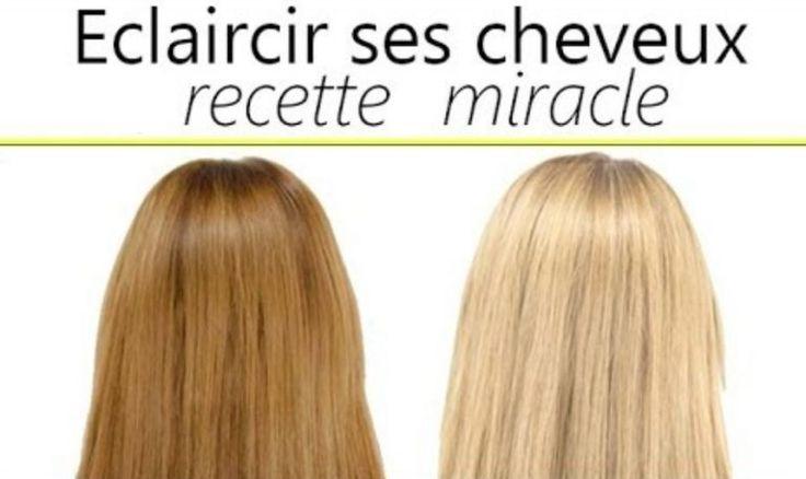 Une méthode naturelle pour éclaircir vos cheveux