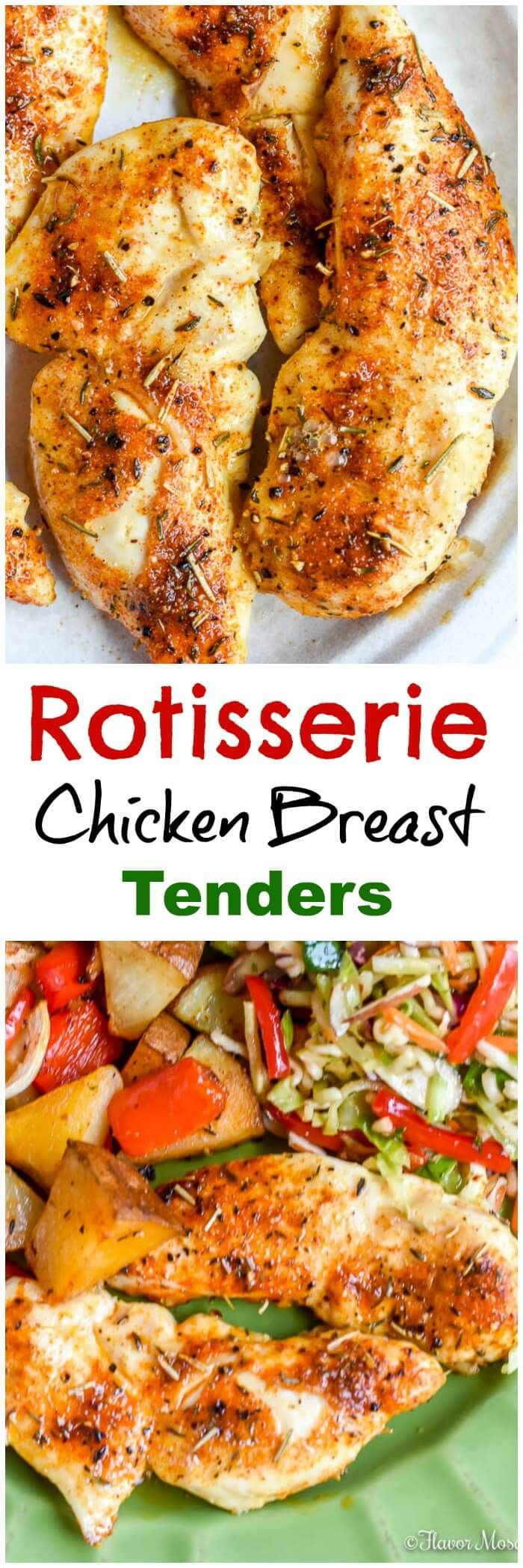 Rotisserie Chicken Breast Tenders are baked with a Rotisserie Chicken rub or Seasoning that make these moist, juicy chicken tenders flavorful and delicious! via @flavormosaic