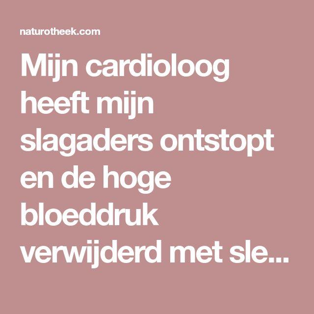 Mijn cardioloog heeft mijn slagaders ontstopt en de hoge bloeddruk verwijderd met slechts 4 eetlepels! - Naturotheek