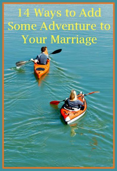 14 Ways to Add Adventure to Your Marriage - 14 ways to have fun with your spouse and bring back some excitement to your marriage. Date your spouse | Date night | Marriage adventures