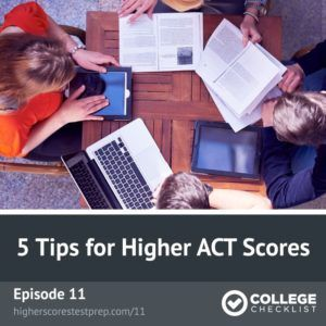 Learn 5 of my favorite free ACT prep tips for higher ACT scores at higherscorestestprep.com/11
