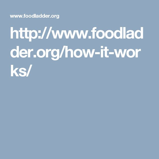 http://www.foodladder.org/how-it-works/