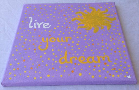 """Disney Tangled Rapunzel Inspired """"Live Your Dream"""" Handpainted Canvas on Etsy, $16.00"""