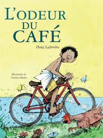 L'Odeur du café - DANY LAFERRIÈRE - FRANCESC ROVIRA