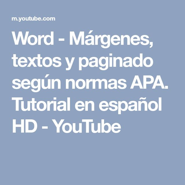 Word - Márgenes, textos y paginado según normas APA. Tutorial en español HD - YouTube