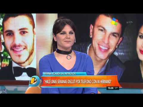 "Ivana Icardi ""No vivo pendiente de mi hermano Mauro"""