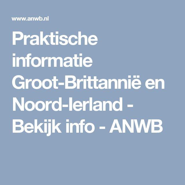 Praktische informatie Groot-Brittannië en Noord-Ierland - Bekijk info - ANWB