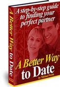 A Better Way To Date