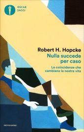 Nulla Succede per Caso Robert Hopcke
