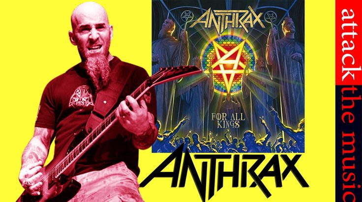ATTACK THE MUSIC: ANTHRAX - For All Kings (2016)