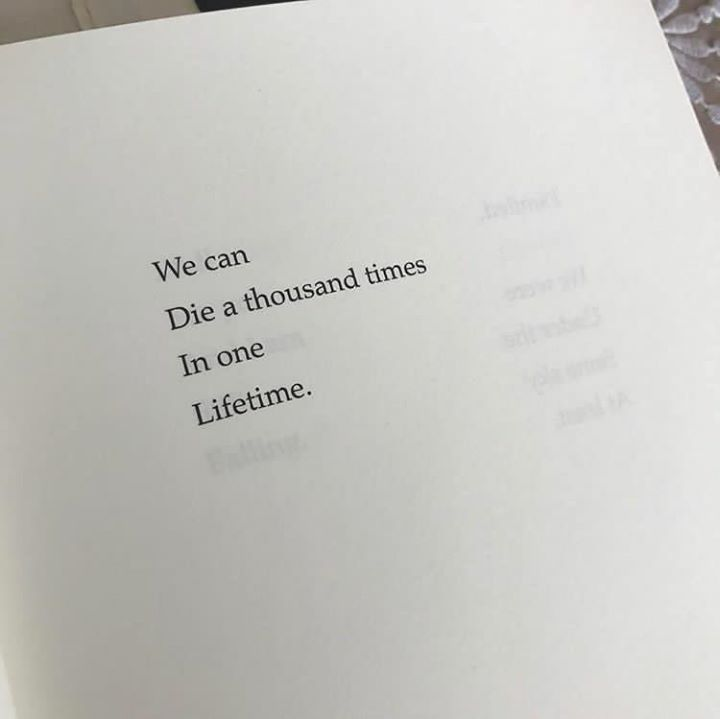We can die a thousand times in one lifetime. via (…
