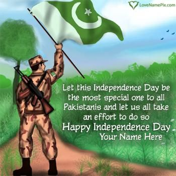 Create beautiful Happy Independence Day Pakistan Quotes Images with name to express your spirit for country in a beautiful and awesome way.Celebrate Pakistan Independence Day 2016 in awesome and unique way by writing your name on independence day wishes images and use them on any social media.
