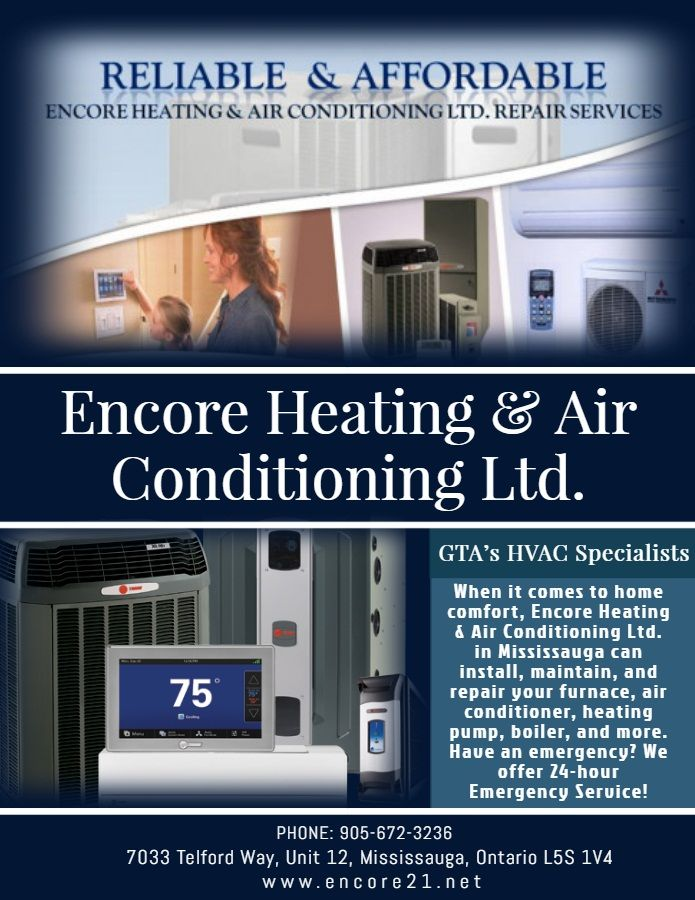The Encore Heating Air Conditioning In Mississauga Ontario Provides Reliable Hvac Services Hvac Services Heating And Air Conditioning Air Heating