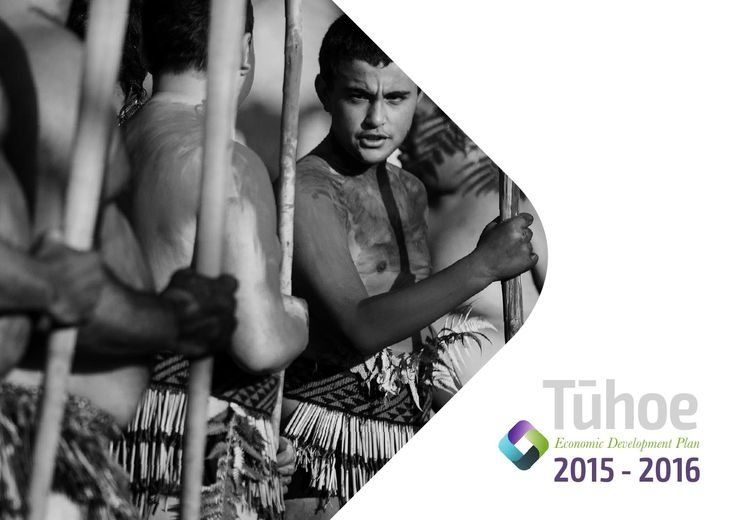 """Tūhoe Economic Development Plan 2015 - 2016  Ko te huarahi mai i nanahi ki āpōpō tēnei e huakina nei e nā rekereke puehu, e nā ringa raupā mo tātau me a tātau tamariki mokopuna. Tūhoe, kia mataara, whakatikatika i a koutou, whaiwāhi, whaiwhakaaro ki nā mahi ā ō koutou Taraipara. E kore e hapa te whakatauākii e tohu rā """"Mā tōu whakakotahi Tūhoe koe e ora ai."""""""