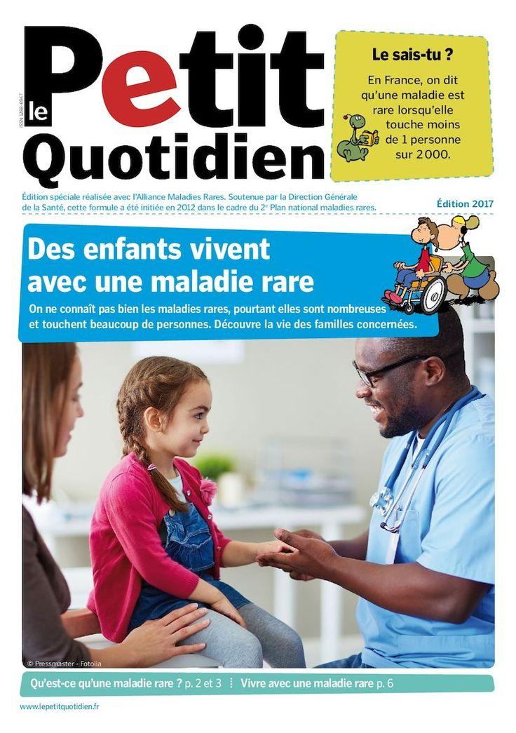 Petit Quotidien sur les maladies rares - version 2017 à destination des élèves de 7 à 11 ans