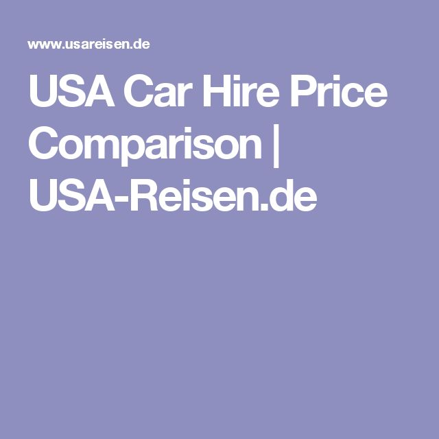 USA Car Hire Price Comparison   USA-Reisen.de