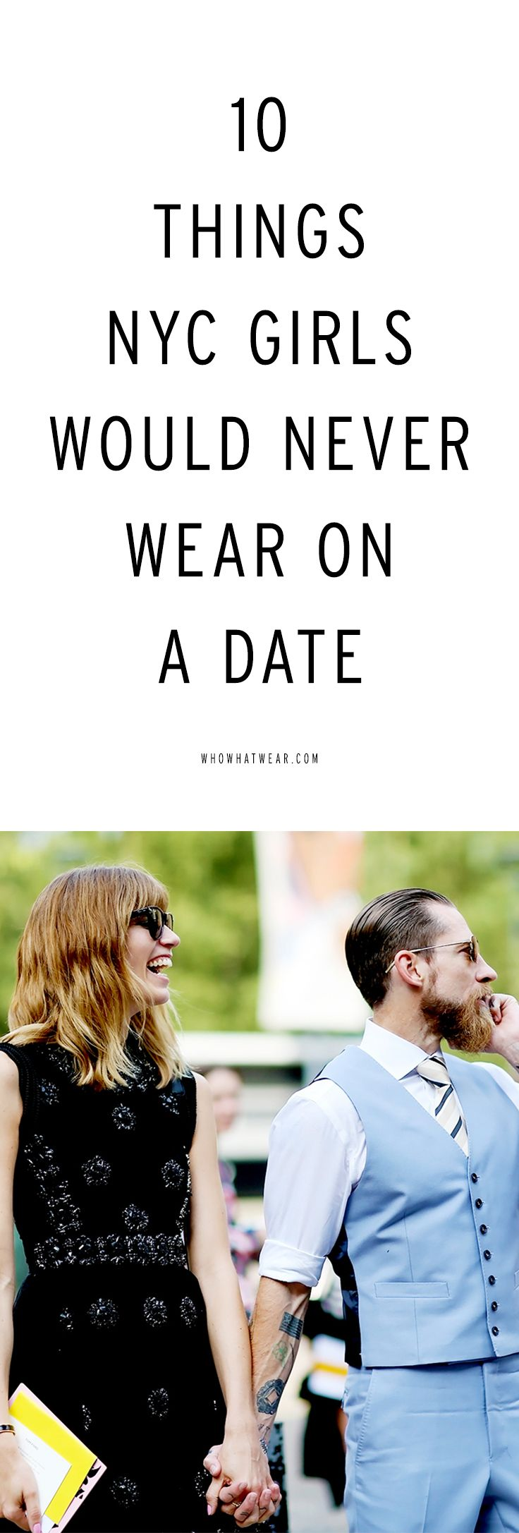 10 things NYC girls would never wear on a date