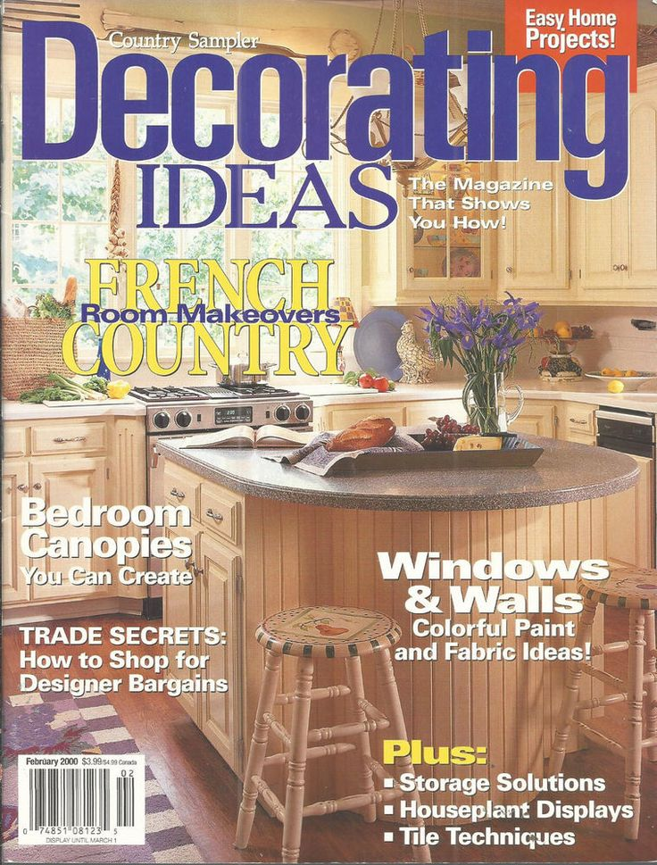 Decorating Ideas Magazine February 2000 French Country Makeover Canopies