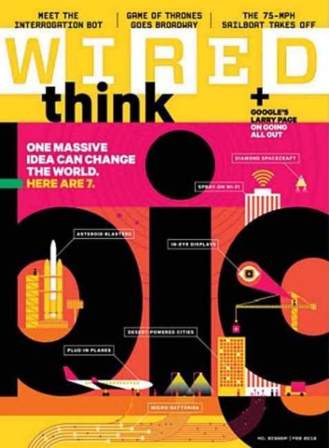 Think Big - Wired magazine cover (US) http://www.wired.coom/  #design #illustration