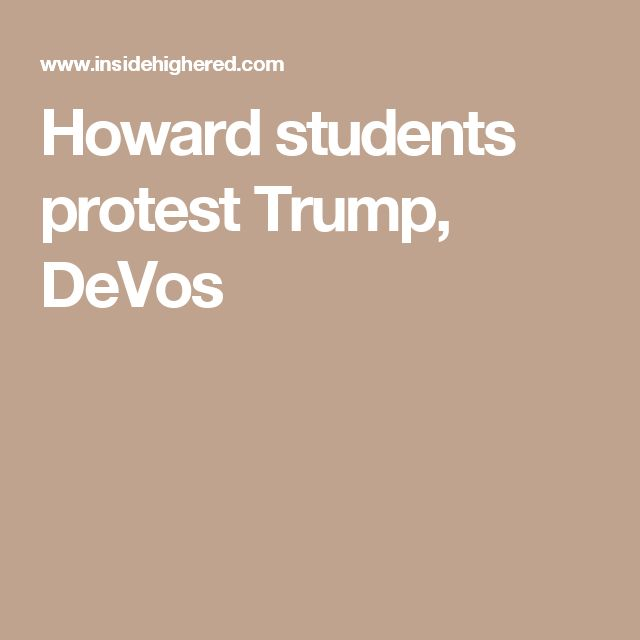 Howard students protest Trump, DeVos