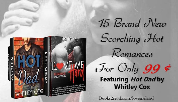 Preorder Love Me Hard ! http://ift.tt/2CvwLQY Only 99cents for 15 incredible NEW hot love stories. Coming just in time for Valentine's Day Featuring Hot Dad by Whitley Cox  Sam  Since the moment I laid eyes on her Ive wanted her. But I wasnt ready. The kids were my world and my wounds were still raw. For six months I watched her from afar. Dreamed of her lusted after her fantasized But all thats about to change. Im finally ready to take the plunge and start dating again. And now that I know…