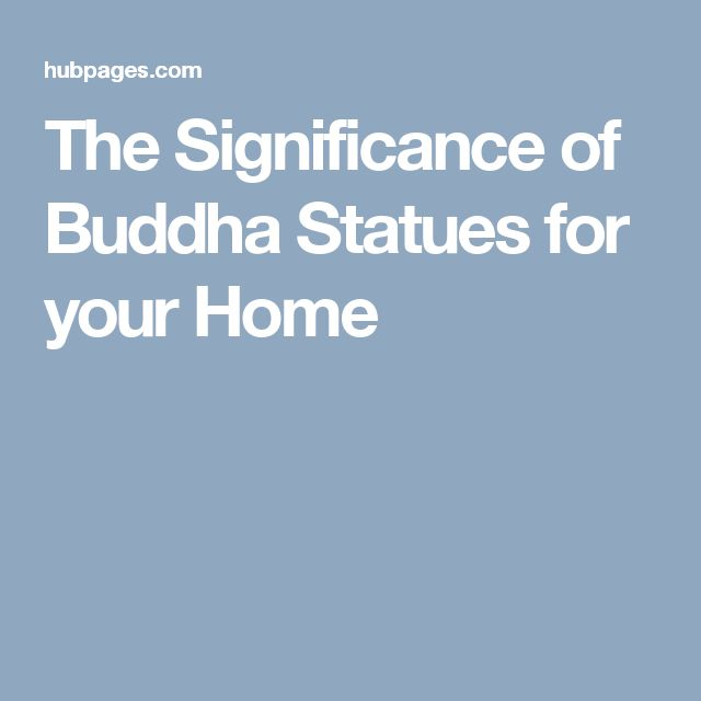 The Significance of Buddha Statues for your Home