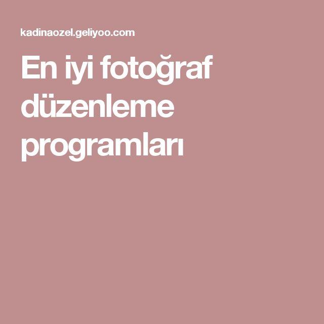 En iyi fotoğraf düzenleme programları