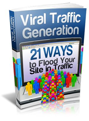4th. #ViralTrafficGeneration    21 powerful ways to flood your site in traffic    You can always buy traffic, if you have the money. There are plenty of internet marketers that would be glad to send traffic your way if the price is right. But wouldn't it be better to get other people to spread the word about your site…For Free???    That is what viral marketing is all about. A visitor to your site sees something they like, and they tell a couple of people.