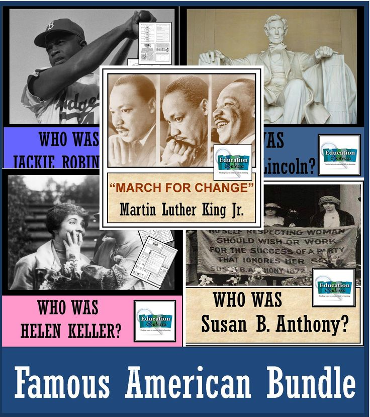 5 famous American units in one bundle!   Martin Luther King Jr.  - Susan B. Anthony  - Jackie Robinson  - Helen Keller